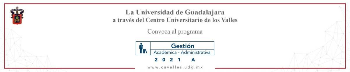 Convocatoria Gestión Académico Administrativa 2021 A