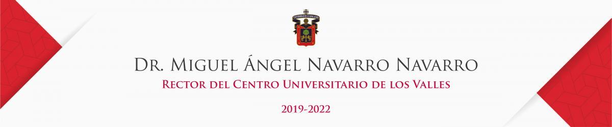 Rectoría de CUValles periodo 2019-2022.