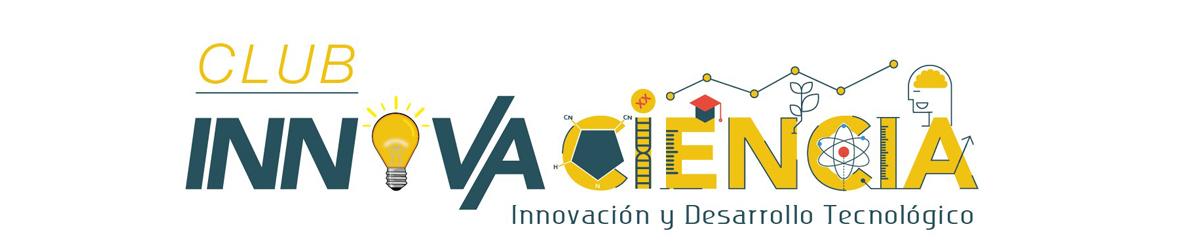 Club de Innovaciencia. Abierto para todos los estudiantes.